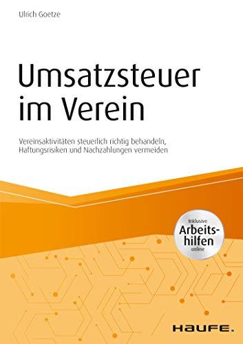 Umsatzsteuer im Verein - inkl. Arbeitshilfen online: Vereinsaktivitäten steuerlich...