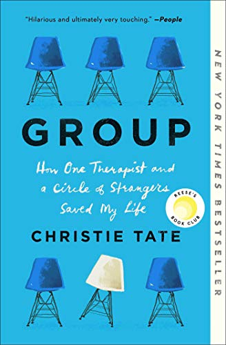 Compare Textbook Prices for Group: HowOneTherapistandaCircleof StrangersSavedMyLife  ISBN 9781982154622 by Tate, Christie