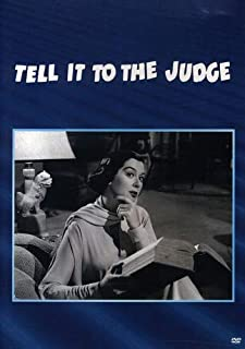 Tell It To The Judge