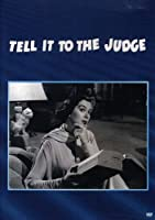 Tell It to the Judge [DVD]