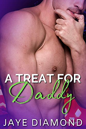 A Treat For Daddy by Jaye Diamond