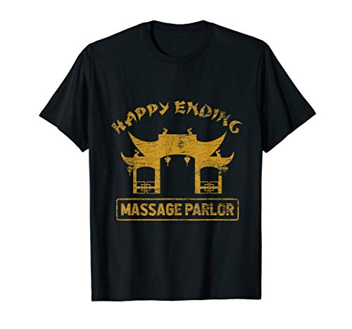 Happy Ending Massage Parlor Pattaya Ladyboy Thailand T-Shirt