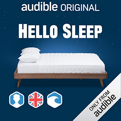 Hello Sleep: UK/Male/Waves Background                   By:                                                                                                                                 Audible Original                           Length: 2 hrs and 55 mins     9 ratings     Overall 3.9