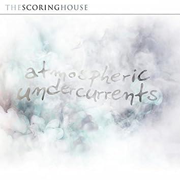 Atmospheric Undercurrents (Original Soundtrack)