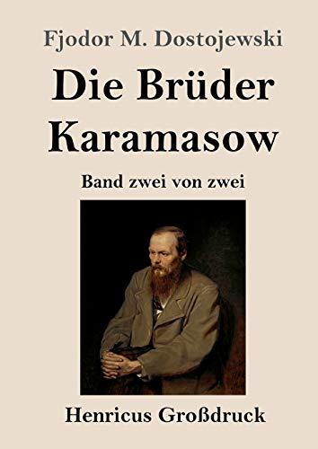 Die Brüder Karamasow (Großdruck): Band zwei von zwei