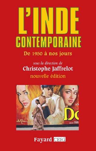 L'Inde contemporaine : De 1950 à nos jours (Biographies Historiques)
