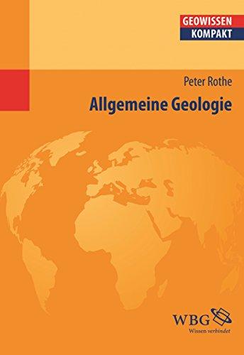 Allgemeine Geologie (Geowissenschaften kompakt)