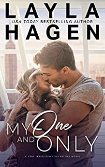 My One And Only (Very Irresistible Bachelors) by [Layla  Hagen]