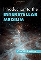 Introduction to the Interstellar Medium