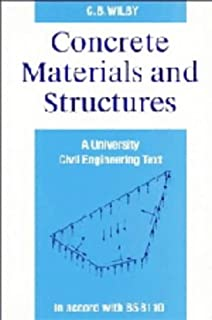 Concrete Materials and Structures: A University Civil Engineering Text