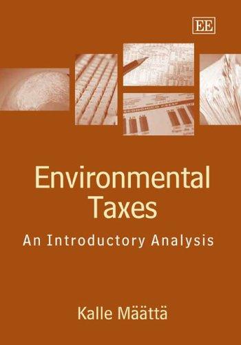 Määttä, K: Environmental Taxes: An Introductory Analysis