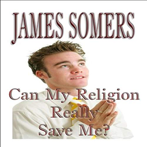 Can My Religion Really Save Me? cover art