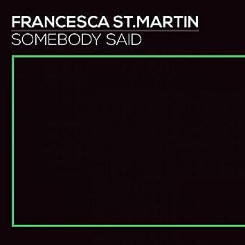 Somebody Said (feat. Papa Winnie)