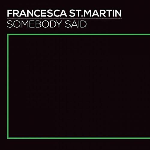 Francesca St. Martin feat. Papa Winnie