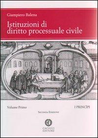 Istituzioni di diritto processuale civile: 1