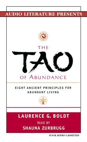 Download The Tao of Abundance: Eight Ancient Principles for Abundant Living 1574533509