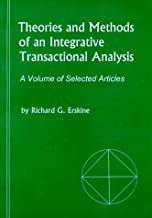 Theories and Methods of an Integrative Transactional Analysis