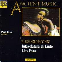 Alessandro Piccinini: Intavolatura di Liuto, Libro Primo Works For Lute