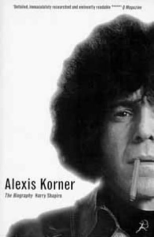 Alexis Korner: The Biography