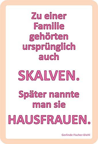 BlechschilderWelt Cartel de Chapa con Texto en alemán Ein Familie gehört ursprünlich...