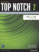 Top Notch(3E) Level 2: Student Book with MyEnglishLab (Top Notch (3E))