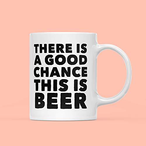 N\A Una Buena Oportunidad Esta es la Taza de Cerveza Regalo de Cerveza Bebedor de Cerveza Taza de Cerveza Regalo para Hombres Regalo para él Probablemente Taza de Cerveza Taza con Cita Divertida