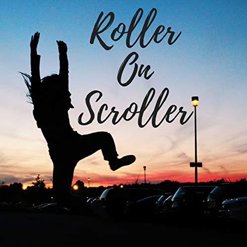 Roller on Scroller (Instrumental)