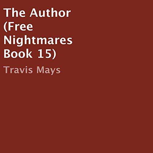 The Author (Free Nightmares Book 15) audiobook cover art