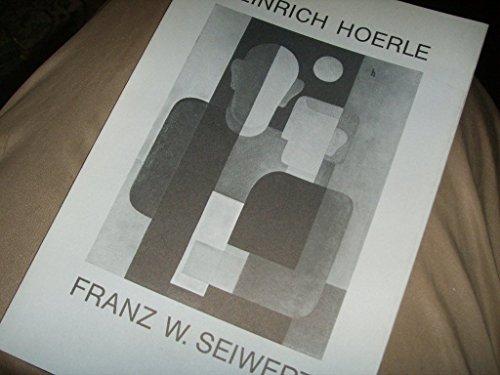HEINRICH HÖRLE +  FRANZ W. SEIWERT -Kölner Biographien