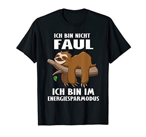 Faultier Ich Bin Nicht Faul Ich Bin Im Energiesparmodus T-Shirt