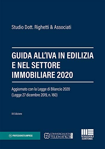 Guida all'IVA in edilizia e nel settore immobiliare 2021