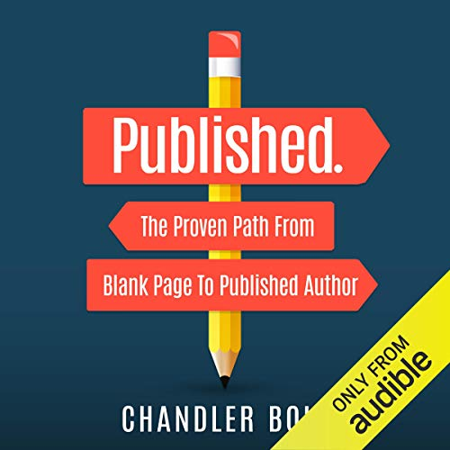 Published: The Proven Path from Blank Page to Published Author