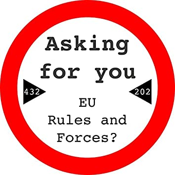 EU Rules and Forces?