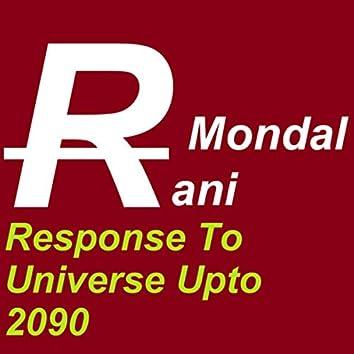 Response To Universe Upto 2090