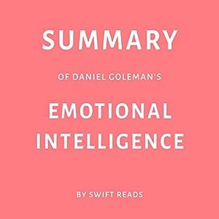 Summary of Daniel Goleman's Emotional Intelligence audiobook cover art