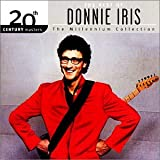 The Best of Donnie Iris: 20th Century Masters - The Millennium Collection