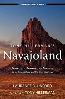 Tony Hillerman's Navajoland: Hideouts, Haunts, and Havens in the Joe Leaphorn and Jim Chee Mysteries