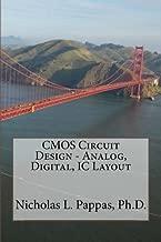 CMOS Circuit Design - Analog, Digital, IC Layout (Electrical and Electronic Engineering Design Series) (Volume 4)