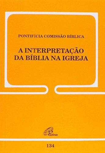 A Interpretação da Bíblia na Igreja 134