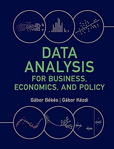 Compare Textbook Prices for Data Analysis for Business, Economics, and Policy  ISBN 9781108716208 by Békés, Gábor,Kézdi, Gábor