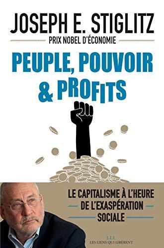 Peuple, pouvoir & profits (LES LIENS QUI L)