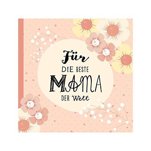 Das Erinnerungsbuch für die beste Mama der Welt. Ausfüllbuch zum Verschenken für die Mama zum Geburtstag, oder Muttertag. Liebevolle Geschenkidee für Mama von Tochter und Sohn. Geschenkbuch