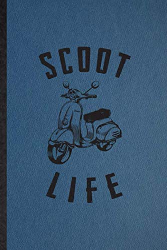Scoot It: Notebook For Scooter Motorcycle. Funny Ruled Journal For Delivery Rider Repairmen. Unique Student Teacher Blank Composition Planner Great For Home School Office Writing