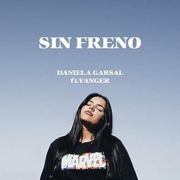 Sin Freno (feat. Vanger)