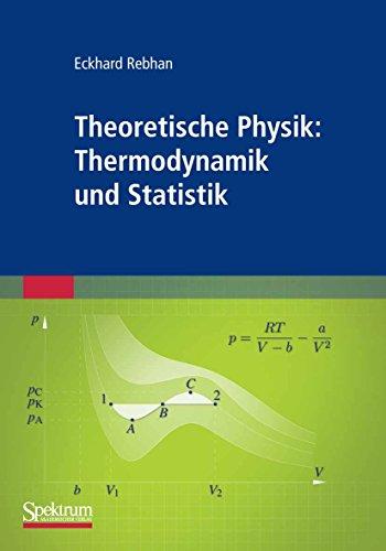 Theoretische Physik: Thermodynamik und Statistik