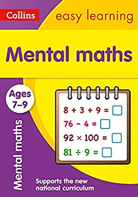 Mental Maths Ages 7-9: New Edition (Collins Easy Learning KS2) by Collins