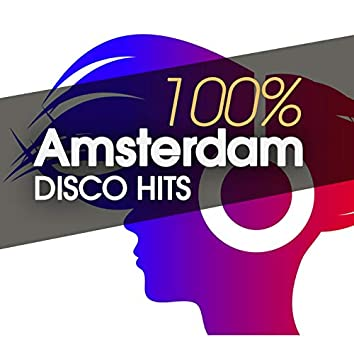 100% Amsterdam Disco Hits