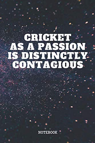 Notebook: Funny Cricket Sport Quote / Saying Cricket Training Planner / Organizer / Lined Notebook (6