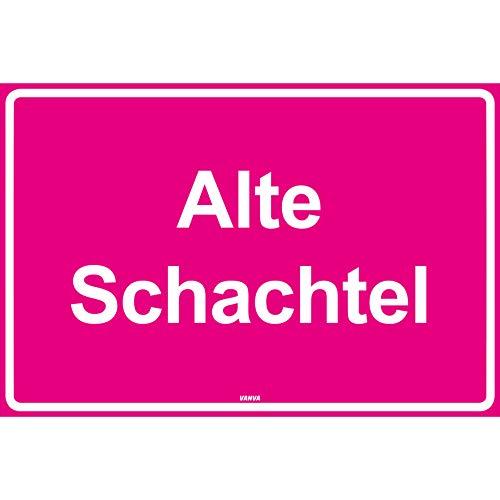 vanva Alte Schachtel Kunststoff Schild pink mit Spruch - Geschenk für Frauen und Männer Geburtstagsgeschenk Geschenkidee für Freundin und Freund JGA Party Deko Fotobox Requisiten