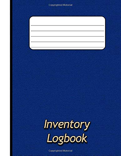 Inventory Logbook: for Business. Simple Inventory Tracker / Stock Control Managment for Small Businesses. With White Write-On Panel on Front Cover for Easy Identification